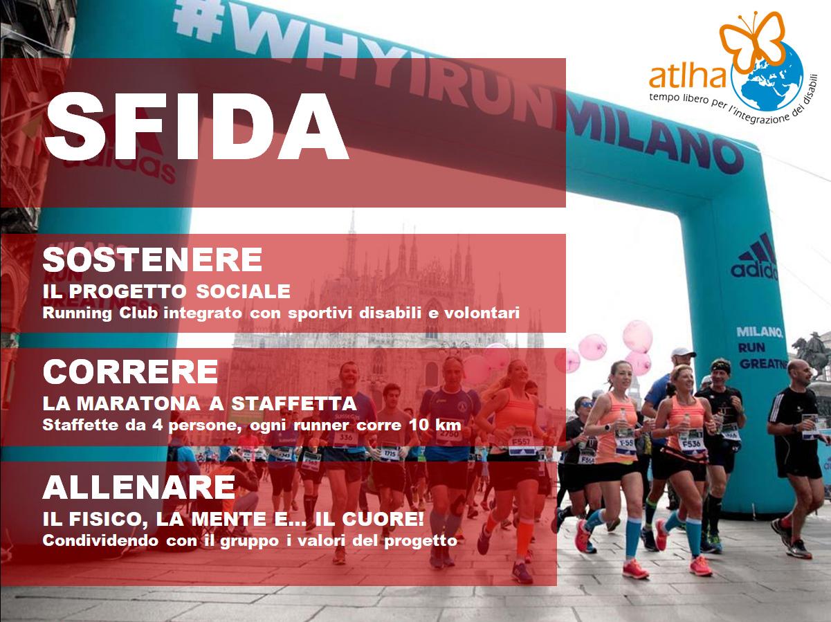 La sfida: sostenere il progetto, correre la maratona a staffetta, allenarsi